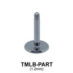 G23 Labrets Basic Titanium Part TMLB-PART