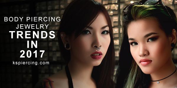 Body Piercing Jewelry Trends in 2017